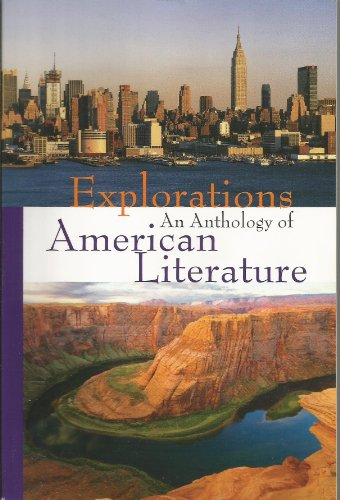 9781601530325: Explorations (Explorations An Anthology Of American Literature)