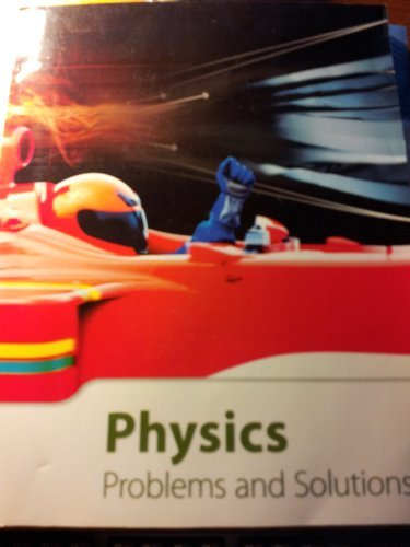 9781601530554: Physics Problems and Solutions (BOOK # 18501)