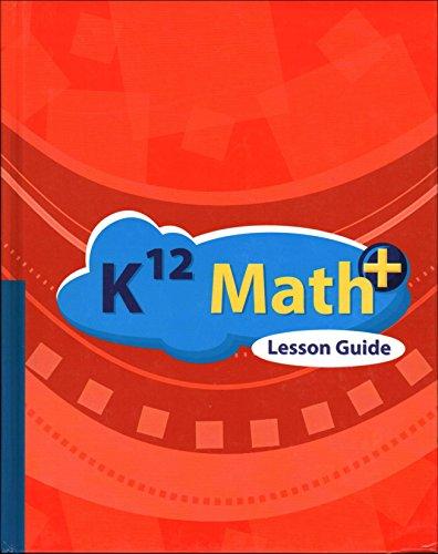 9781601530868: K12 Math+ Lesson Guide