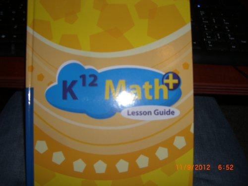 9781601530882: K12 Math+ Lesson Guide
