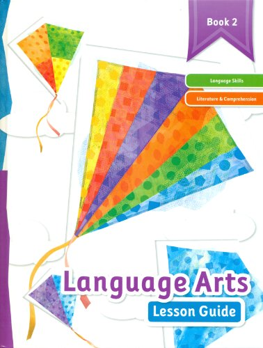 Language Arts Lesson Guide - Book 2: K12 Book Staff