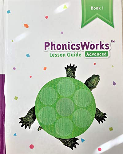 9781601531483: K12 PhonicsWorks Advanced Lesson Guide ~ Book 1 (21111)