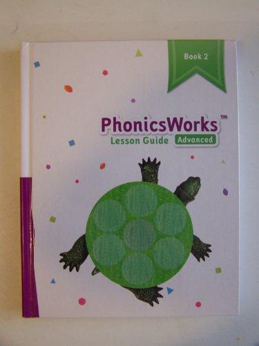9781601531490: K12 PhonicsWorks Advanced Lesson Guide ~ Book 2 (21112)