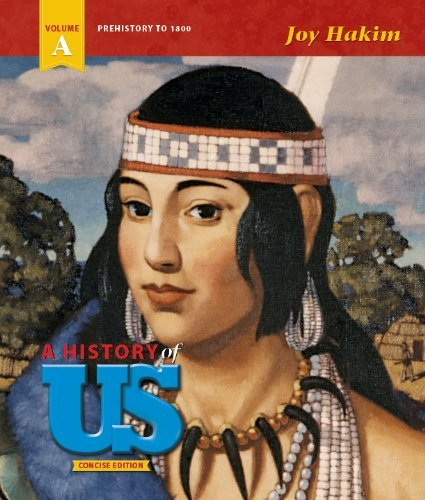 9781601531810: A History of US - Concise Edition - Volume A: Prehistory to 1800