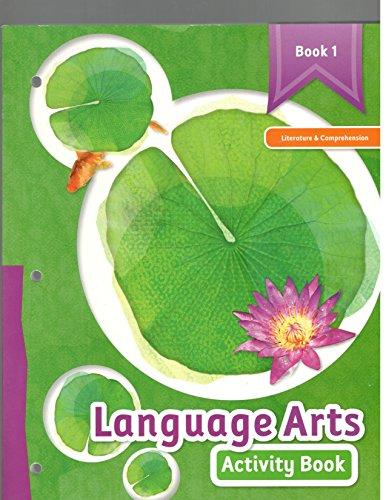 9781601532084: Language Arts Activity Book 1-literature and Comprehension