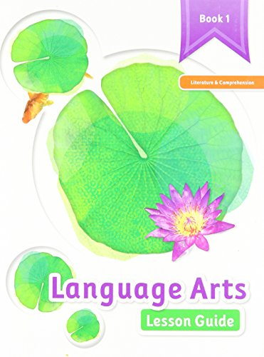 9781601532107: Language Arts - Lesson Guide, Book 1, Literature & Comprehension