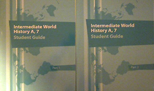 9781601533203: 2013 K12 Intermediate World History A, 7 Student Guide Part 1 & 2