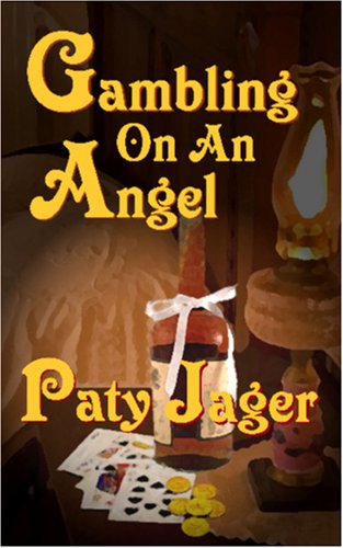 Gambling On An Angel: Jager, Paty
