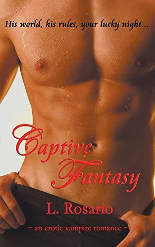 9781601540263: Captive Fantasy