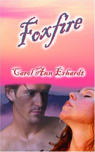 9781601540294: Foxfire