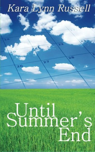 9781601540904: Until Summer's End