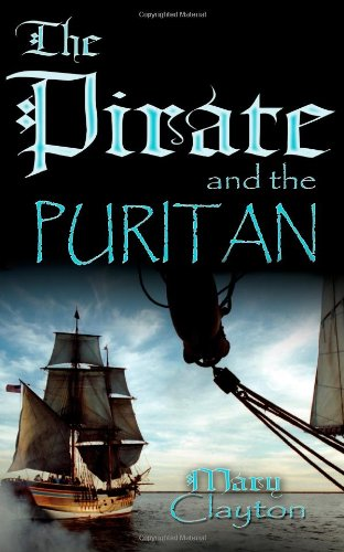 9781601541192: The Pirate and The Puritan
