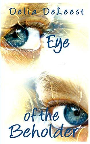 9781601541970: Eye of the Beholder