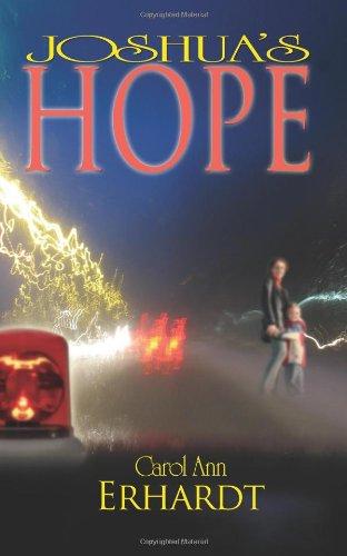 Joshua's Hope: Erhardt, Carol Ann