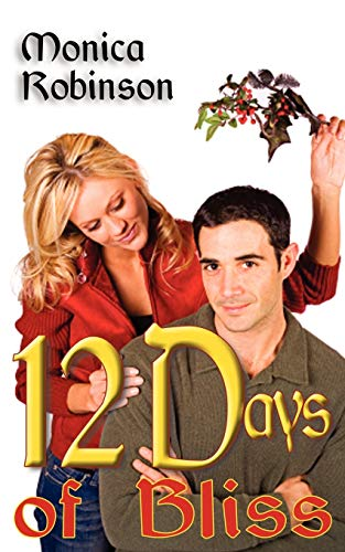 Twelve Days of Bliss: Robinson, Monica