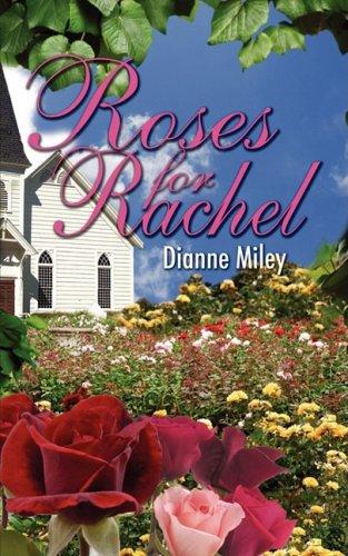 9781601543523: Roses For Rachel