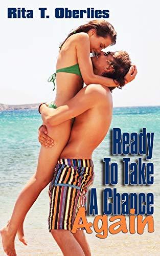 9781601544315: Ready to Take a Chance Again