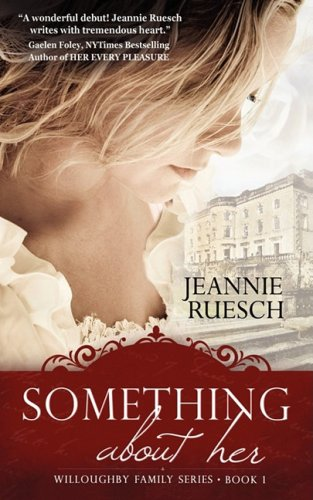 9781601544575: Something About Her