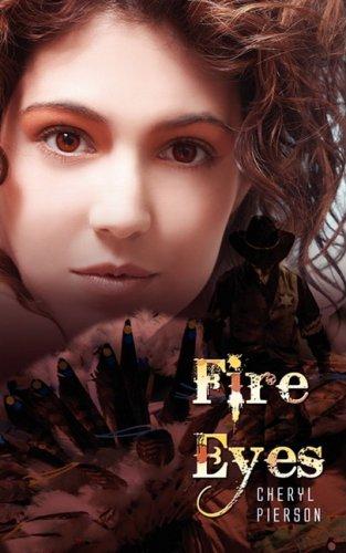 9781601544704: Fire Eyes
