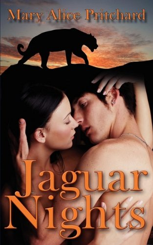 Jaguar Nights: Mary Alice Pritchard