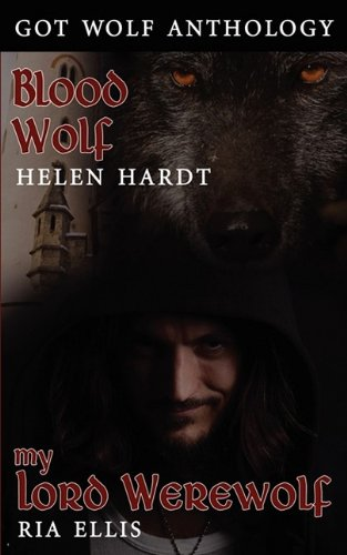 Got Wolf, Volume One: Hardt, Helen, Ellis, Ria