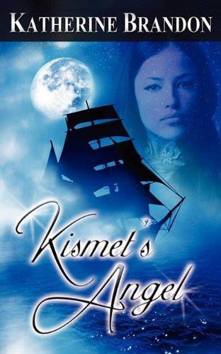 Kismet's Angel: Brandon, Katherine
