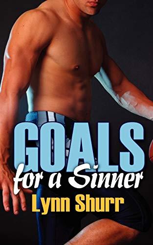 Goals for a Sinner: Lynn Shurr