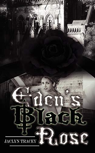 Eden's Black Rose: Tracey, Jaclyn