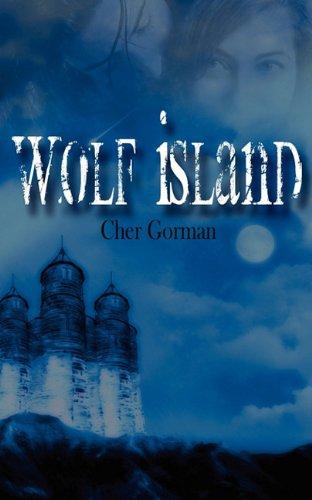 Wolf Island: Gorman, Cher