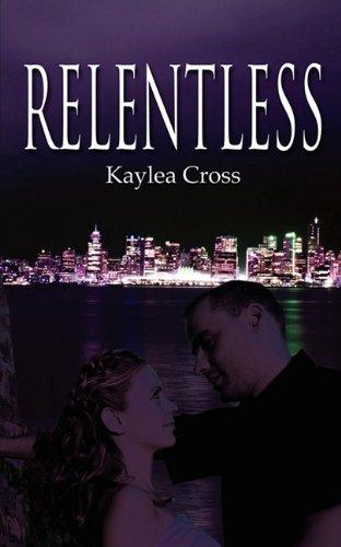 Relentless: Kaylea Cross