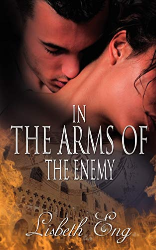 9781601548290: In the Arms of the Enemy