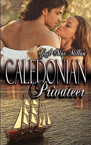 9781601549419: Caledonian Privateer