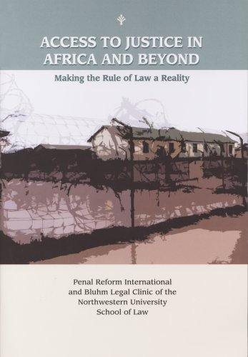 9781601560162: Access to Justice in Africa and Beyond: Making the Rule of Law a Reality