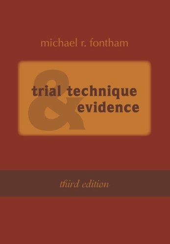 9781601560728: Trial Technique and Evidence