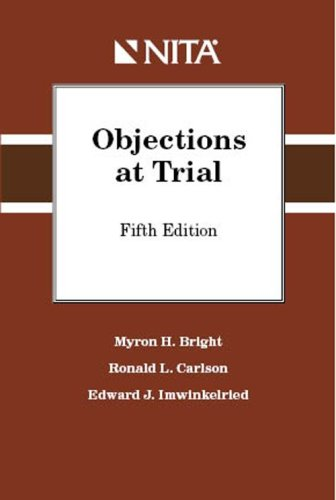 9781601560735: Objections at Trial