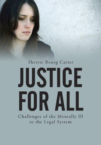 9781601560896: Justice for All: Challenges of the Mentally Ill in the Legal System