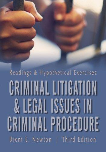 9781601560988: Criminal Litigation and Legal Issues in Criminal Procedure