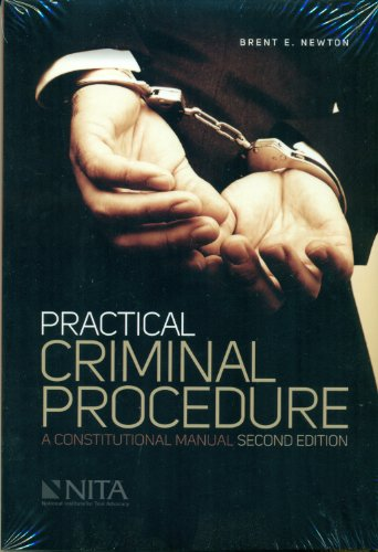 9781601561060: Practical Criminal Procedure: A Constitutional Manual, 2nd Edition
