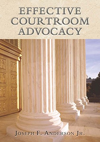9781601561244: Effective Courtroom Advocacy