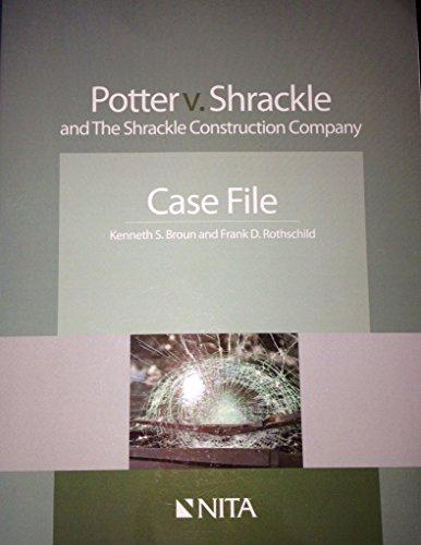 Potter V. Shrackle and the Shrackle Construction: Broun, Case File