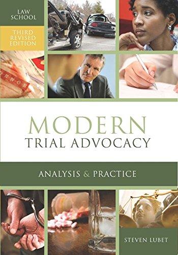 Modern Trial Advocacy: Law School Edition: Steven Lubet