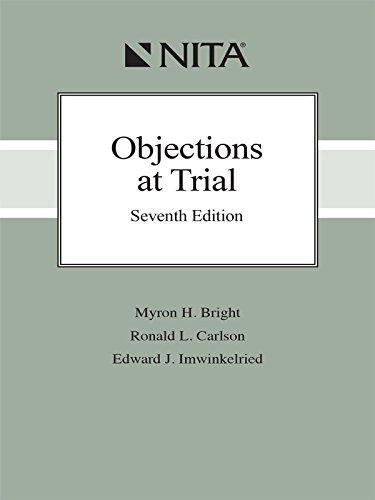 9781601564979: Objections at Trial