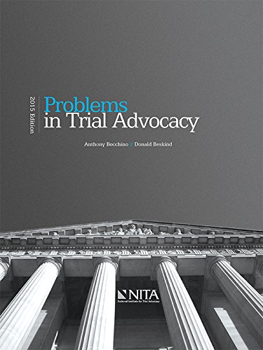 9781601565051: Problems in Trial Advocacy (2015)