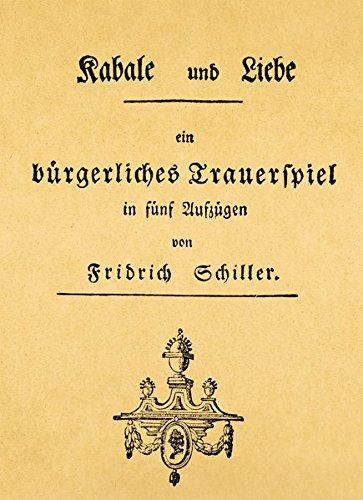 9781601605641: Schiller .  Kabale und Liebe Facsimile Journal