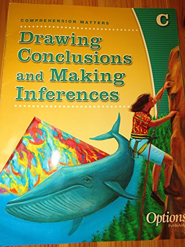 Comprehension Matters: Drawing Conclusions and Making Inferences,