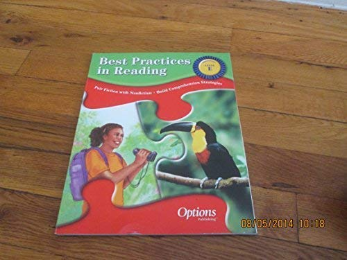 Best Practices In Reading Level E: Options Pub Inc