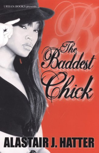 9781601620095: The Baddest Chick