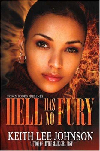 9781601620194: Hell Has No Fury