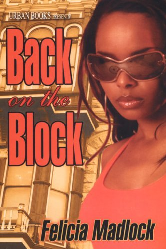 9781601620545: Back On The Block