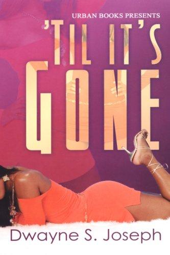 9781601620620: Til It's Gone